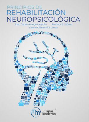 Principios de rehabilitación neuropsicológica