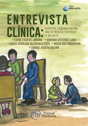 Entrevista clínica: Infantil, adolescente, psicología de la salud, familiar y grupal