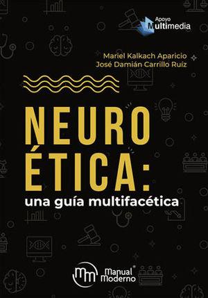 Neuroetica: una guía multifacética