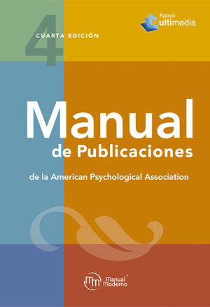 Manual de publicaciones de la American Phychological Association / 4 ed.
