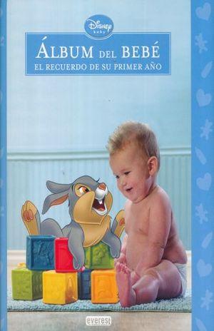 ALBUM DEL BEBE NIÑO. EL RECUERDO DE SU PRIMER AÑO / PD.