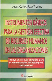 INSTRUMENTOS BASICOS PARA LA GESTION EFECTIVA DE RECURSOS HUMANOS EN LAS ORGANIZACIONES
