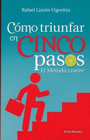 COMO TRIUNFAR EN CINCO PASOS. EL METODO LIMON