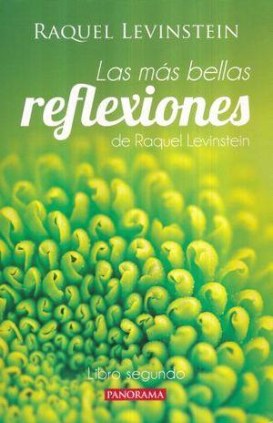 MAS BELLAS REFLEXIONES, LAS / LIBRO SEGUNDO / 2 ED.