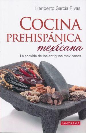 COCINA PREHISPANICA MEXICANA