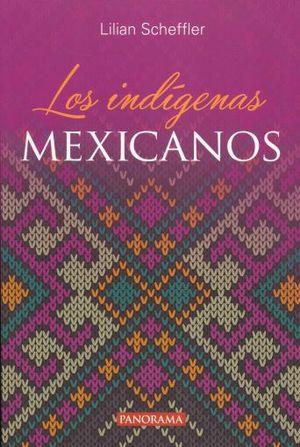 INDIGENAS MEXICANOS, LOS
