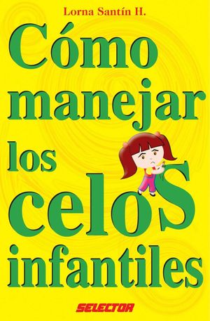 COMO MANEJAR LOS CELOS INFANTILES