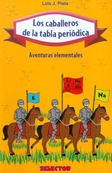 CABALLEROS DE LA TABLA PERIODICA, LOS. AVENTURAS ELEMENTALES