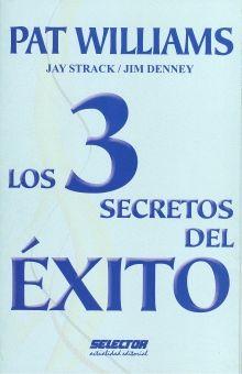 3 SECRETOS DEL EXITO, LOS