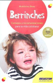 BERRINCHES. CONSEJOS Y RECOMENDACIONES PARA LA VIDA COTIDIANA