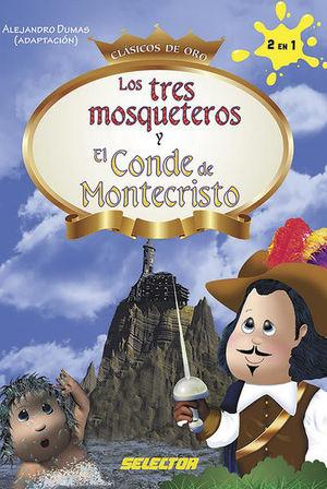 TRES MOSQUETEROS, LOS / EL CONDE DE MONTECRISTO