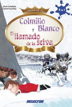 COLMILLO BLANCO Y EL LLAMADO DE LA SELVA