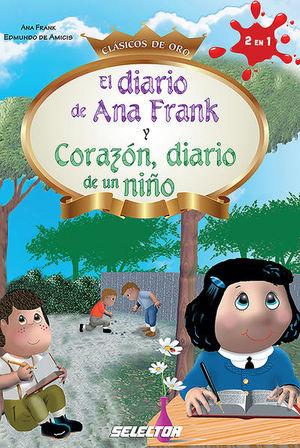 DIARIO DE ANNA FRANK Y CORAZON DIARIO DE UN NIÑO, EL