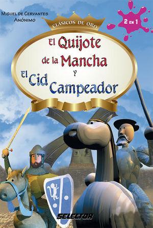 QUIJOTE DE LA MANCHA Y EL CID CAMPEADOR, EL