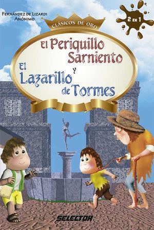 PERIQUILLO SARNIENTO Y EL LAZARILLO DE TORMES, EL