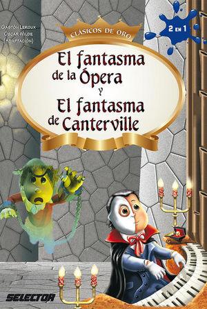 FANTASMA DE LA OPERA, EL / FANTASMA DE CANTERVILLE