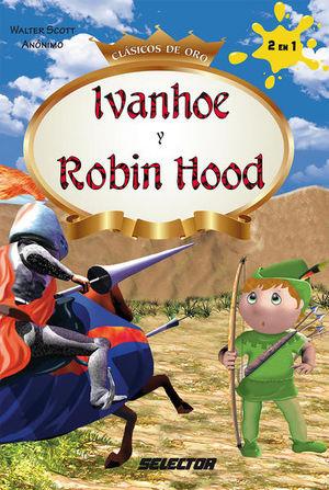 IVANHOE Y ROBIN HOOD