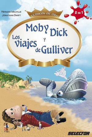 MOBY DICK Y LOS VIAJES DE GULLIVER