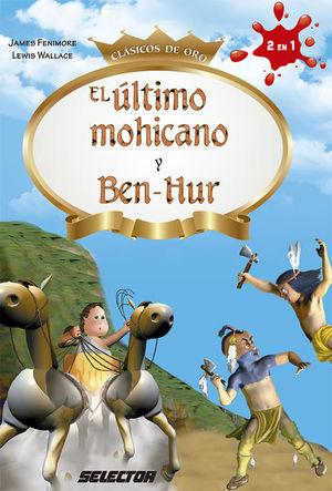 ULTIMO MOHICANO, EL / BEN HUR (ADAPTACION)