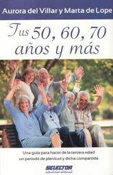 TUS 50 60 70 AÑOS Y MAS