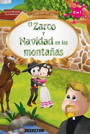 ZARCO Y NAVIDAD EN LAS MONTAÑAS, EL
