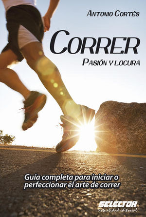 CORRER. PASION Y LOCURA