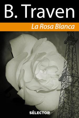 ROSA BLANCA, LA