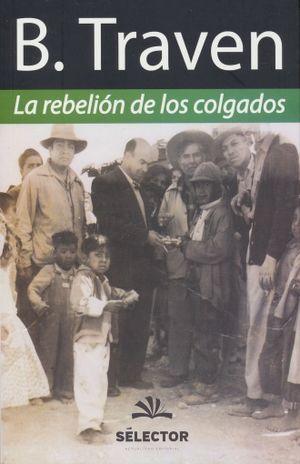REBELION DE LOS COLGADOS, LA