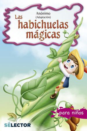 HABICHUELAS MAGICAS, LAS