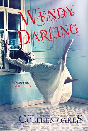 ESTRELLAS / WENDY DARLING VOL. 1