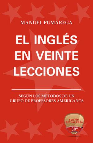 INGLES EN VEINTE LECCIONES, EL / 50 ED.