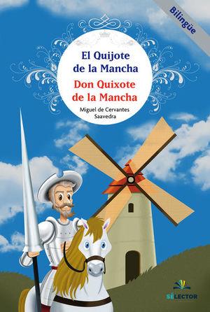 QUIJOTE DE LA MANCHA, EL. DON QUIXOTE DE LA MANCHA (EDICION BILINGUE)