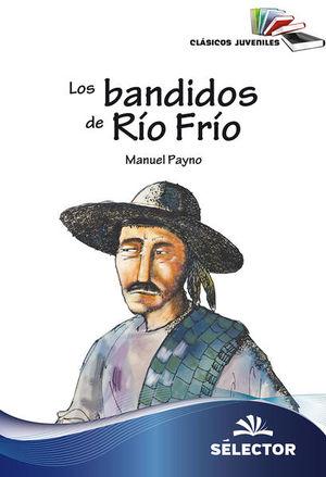 BANDIDOS DE RIO FRIO, LOS