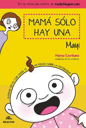 MAMA SOLO HAY UNA