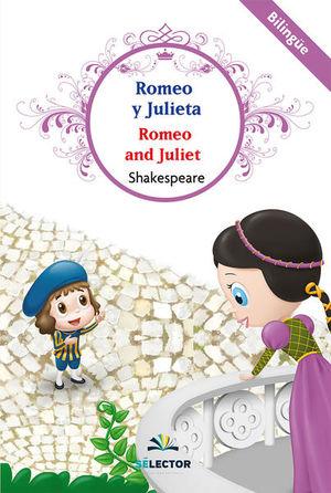 ROMEO Y JULIETA / ROMEO AND JULIET (EDICION BILINGUE)