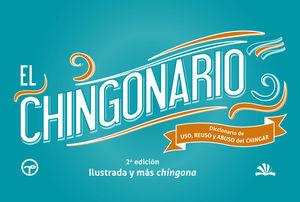 CHINGONARIO, EL / 2 ED.