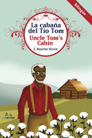 CABAÑA DEL TIO TOM (BILINGUE)