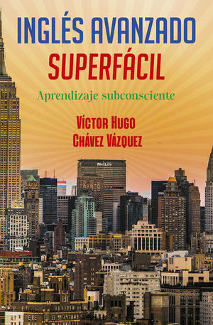 INGLES AVANZADO SUPER FACIL