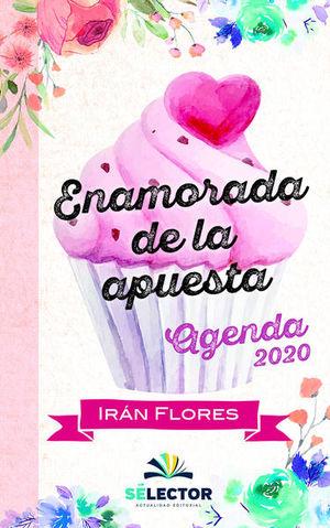 ENAMORADA DE LA APUESTA . AGENDA 2020