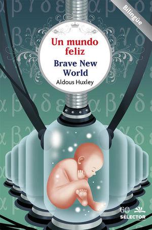 Un mundo feliz (Bilingüe)