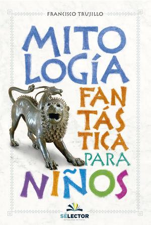 Mitología fantástica para niños