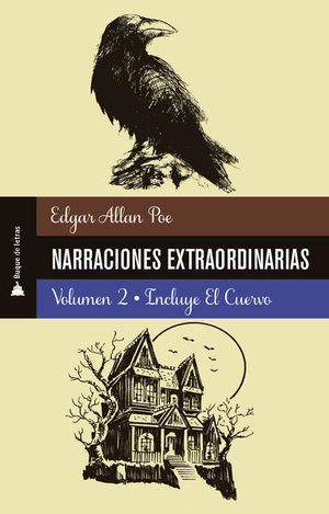Narraciones extraordinarias (Incluye El cuervo) / vol. 2