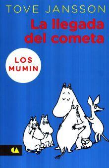 LLEGADA DEL COMETA, LA. LOS MUMIN