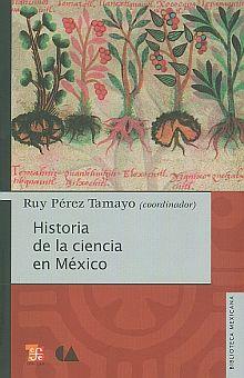 HISTORIA DE LA CIENCIA EN MEXICO