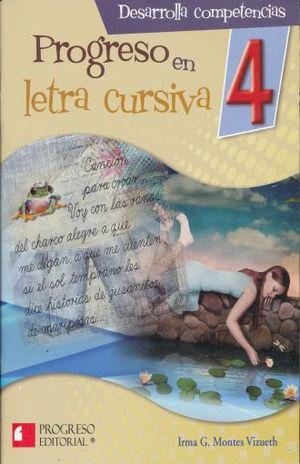 PROGRESO EN LETRA CURSIVA 4. PRIMARIA