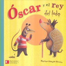 OSCAR Y EL REY DEL LODO