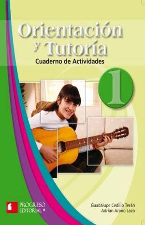 ORIENTACION Y TUTORIA 1 CUADERNO DE ACTIVIDADES. BACHILLERATO