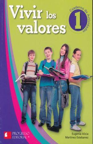 VIVIR LOS VALORES 1 CUADERNO DE ACTIVIDADES. SECUNDARIA / 2 ED.