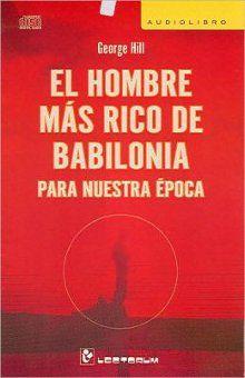 HOMBRE MAS RICO DE BABILONIA PARA NUESTRA EPOCA, EL (AUDIOLIBRO)