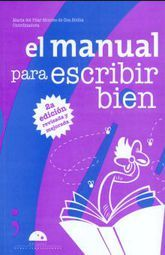 MANUAL PARA ESCRIBIR BIEN, EL / 2 ED.